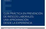 Guía práctica en prevención de riesgos laborales: una aproximación desde la experiencia