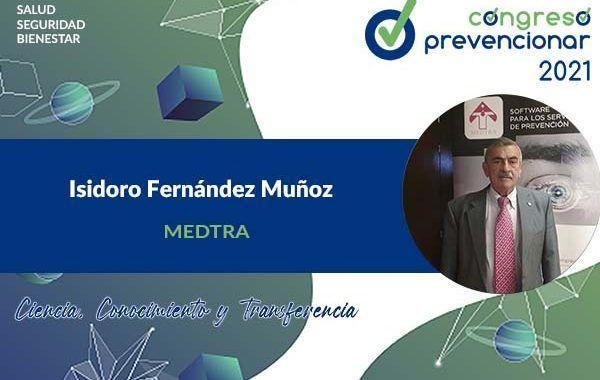 Entrevista a Isidoro Fernández Muñoz con motivo del III Congreso Internacional Prevencionar