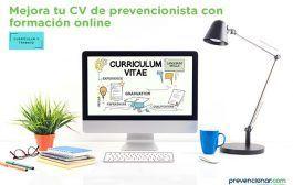 Mejora tu CV de prevencionista con formación online
