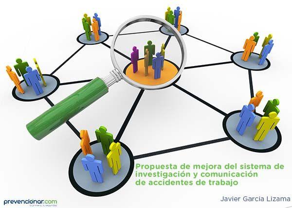 Propuesta de mejora del sistema de investigación y comunicación de accidentes de trabajo