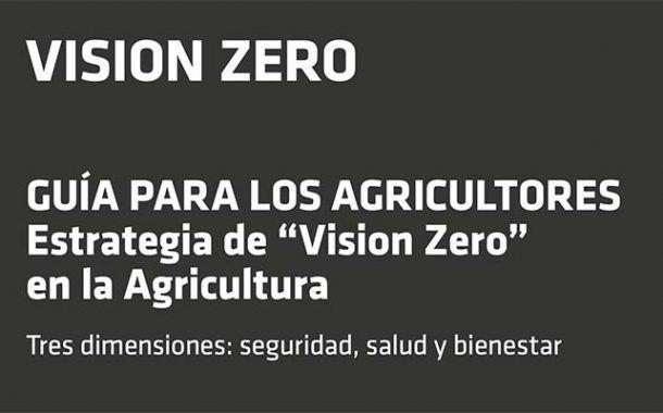 Visión Zero: Guía para agricultores