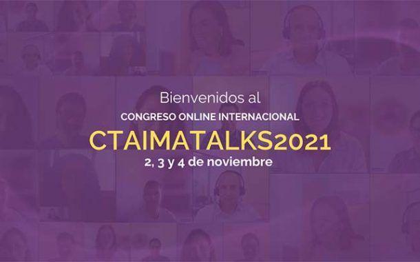 Nueva Edición del Congreso Internacional CTAIMATALKS ¡Consulta el programa!