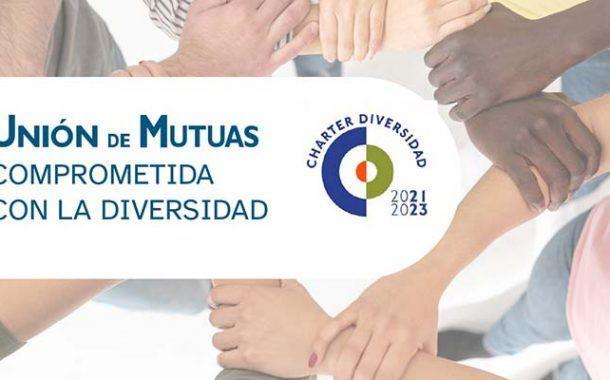 Unión de Mutuas renueva su compromiso  con el Charter de la Diversidad  hasta 2023
