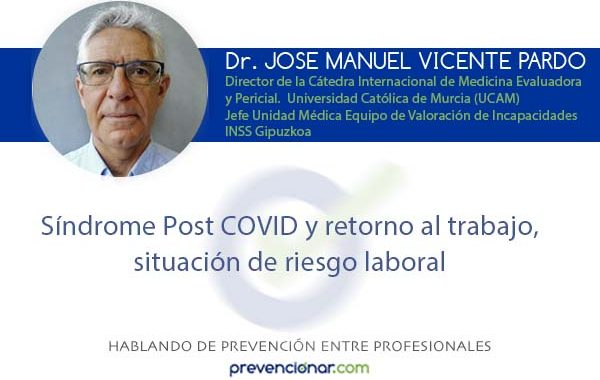 Síndrome Post COVID y retorno al trabajo, situación de riesgo laboral